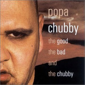 The Good, The Bad & The Chubby