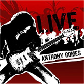 Anthony Gomes Live