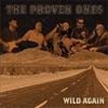 <p>Wild Again</p>