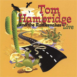 tomhambridge&therattlesnakes_live